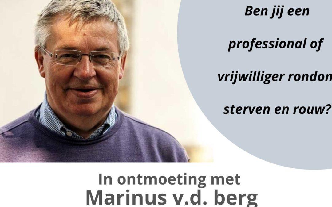 In ontmoeting met Marinus vd Berg